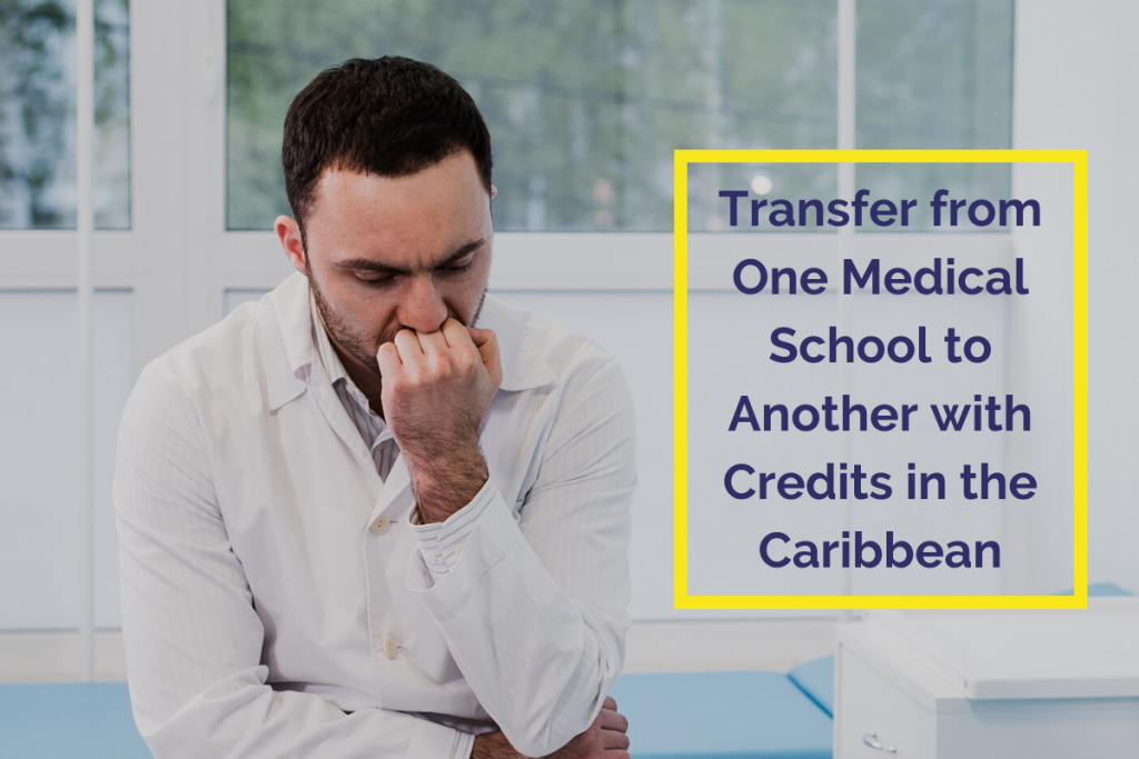 Medical University Transfer with Credits in the Caribbean