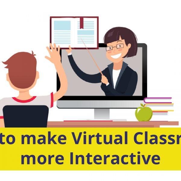 virtual classroom more interactive