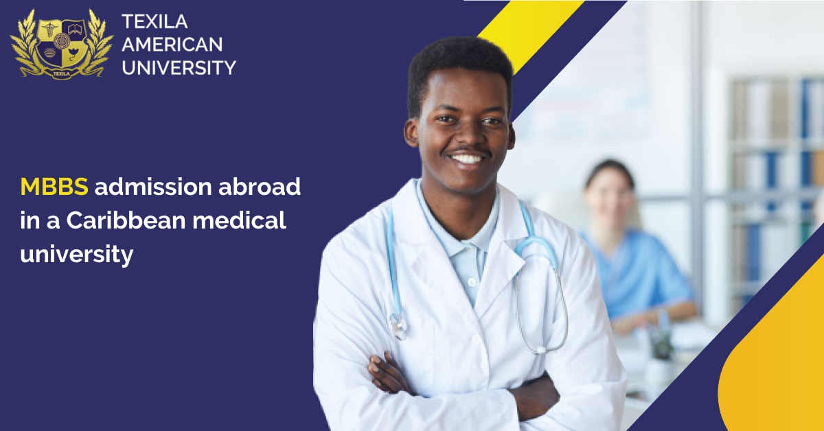 MBBS admission abroad in a Caribbean medical university
