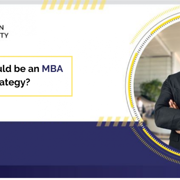 What should be an MBA Career Strategy