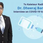 Dr. Dheeraj Bansal's radio interview on covid-19 vaccination