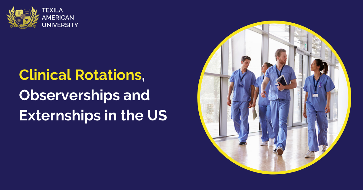 Clinical Rotations, Observerships and Externships in the US